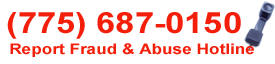 (775) 687-0150 Report Fraud and Abuse Hotline